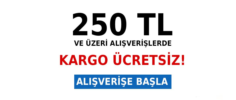 250 tl ve üzeri alışverişlerde kargo ücretsiz